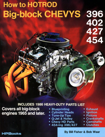 How to Hotrod Big-Block Chevys by John Thawley
