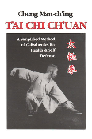 T'ai Chi Ch'uan by Cheng Man-ch'ing