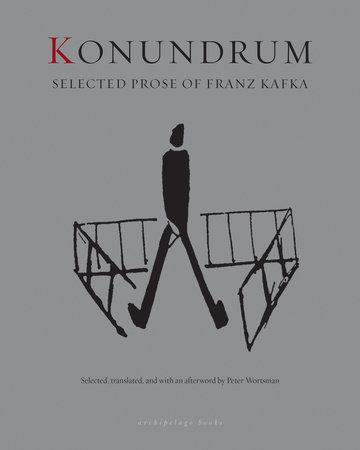 Konundrum by Franz Kafka