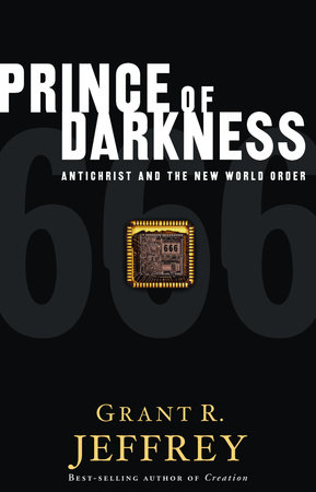 Prince of Darkness by Grant R. Jeffrey