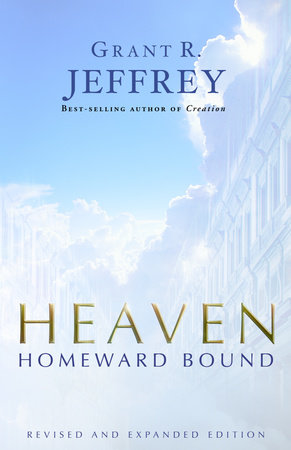 Heaven by Grant R. Jeffrey