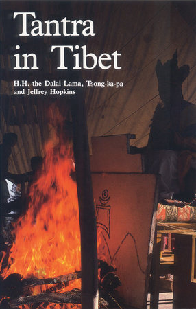 Tantra in Tibet by Dalai Lama, Tsong-Kha-Pa and Jeffrey Hopkins