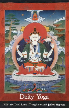 Deity Yoga by Dalai Lama, Tsong-Kha-Pa and Jeffrey Hopkins