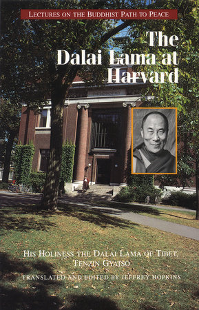 The Dalai Lama at Harvard by Dalai Lama