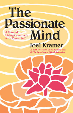 The Passionate Mind by Joel Kramer