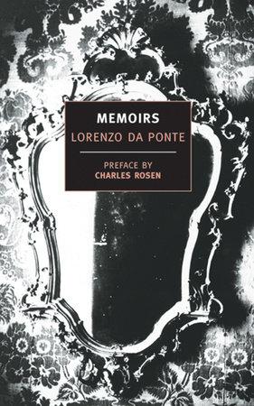 Memoirs of Lorenzo Da Ponte by Lorenzo Da Ponte