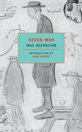 Seven Men by Max Beerbohm