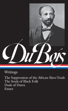 W.E.B. Du Bois: Writings