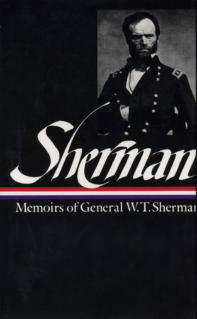 William Tecumseh Sherman: Memoirs of W. T. Sherman (The Library of America) Book Cover Picture