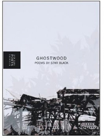 Ghostwood by Star Black
