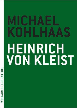 Michael Kohlhaas by Heinrich Von Kleist