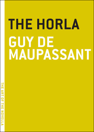 The Horla by Guy De Maupassant
