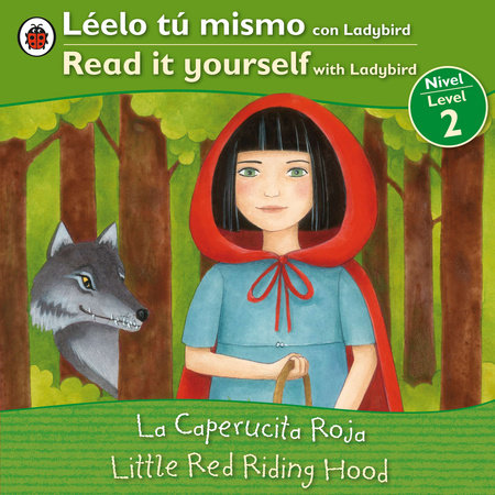Little Red Riding Hood/La caperucita roja by Ladybird