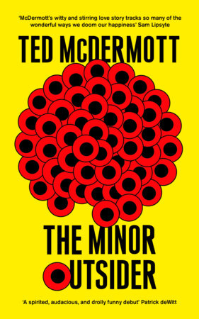 The Minor Outsider by Ted McDermott