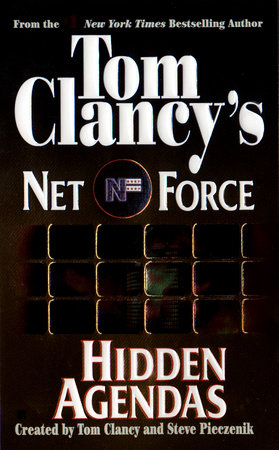 Tom Clancy's Net Force: Hidden Agendas by Steve Perry