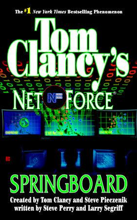 Tom Clancy's Net Force: Springboard by Steve Perry
