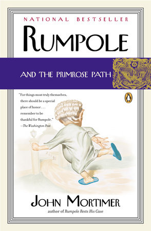 Rumpole and the Primrose Path by John Mortimer
