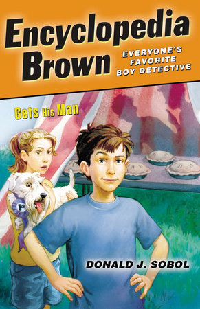 Encyclopedia Brown Gets His Man by Donald J. Sobol