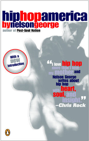 Hip Hop America by Nelson George