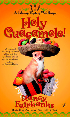 Holy Guacamole! by Nancy Fairbanks