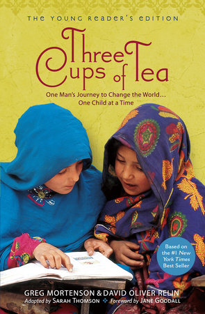 Three Cups of Tea by Greg Mortenson and David Oliver Relin