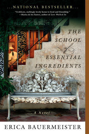The School of Essential Ingredients by Erica Bauermeister