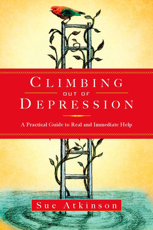Climbing Out of Depression by Sue Atkinson
