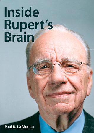 Inside Rupert's Brain by Paul La Monica