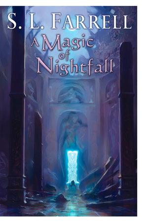 A Magic of Nightfall by S. L. Farrell