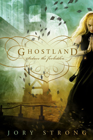 Ghostland by Jory Strong