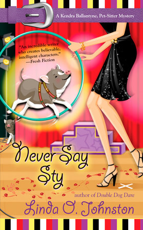 Never Say Sty by Linda O. Johnston