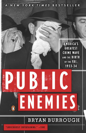 Public Enemies by Bryan Burrough