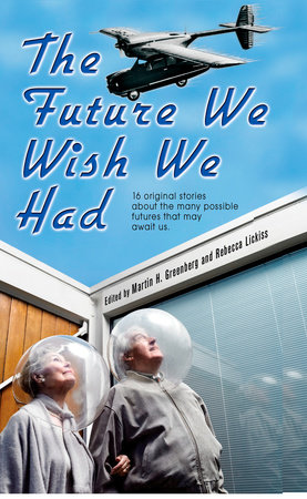 The Future We Wish We Had by