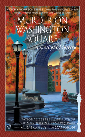 Murder on Washington Square by Victoria Thompson