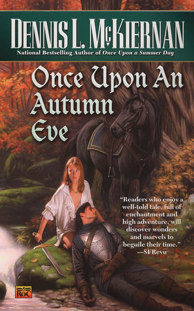 Once Upon an Autumn Eve by Dennis L. McKiernan