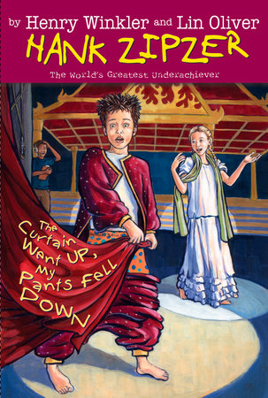 The Curtain Went Up, My Pants Fell Down #11 by Henry Winkler and Lin Oliver