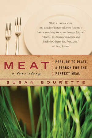 Meat by Susan Bourette