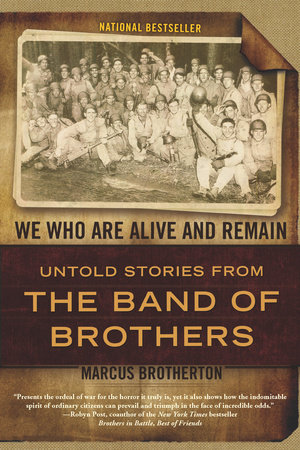 We Who Are Alive and Remain by Marcus Brotherton