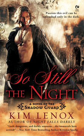 So Still The Night by Kim Lenox
