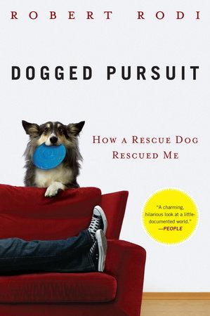 Dogged Pursuit by Robert Rodi