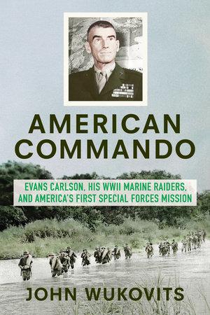 American Commando by John Wukovits