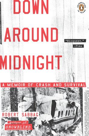 Down Around Midnight by Robert Sabbag