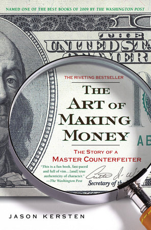 The Art of Making Money by Jason Kersten