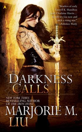 Darkness Calls by Marjorie M. Liu