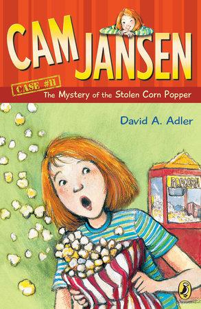 Cam Jansen: The Mystery of the Stolen Corn Popper #11 by David A. Adler