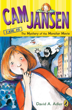Cam Jansen: The Mystery of the Monster Movie #8 by David A. Adler