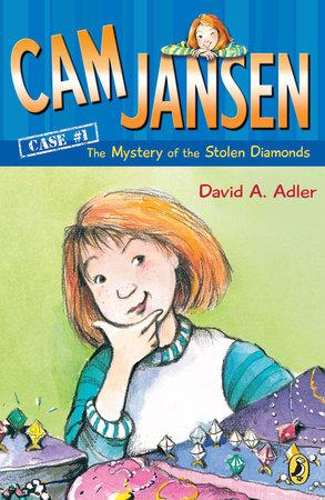 Cam Jansen: The Mystery of the Stolen Diamonds #1 by David A. Adler
