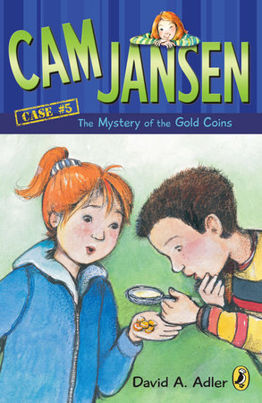 Cam Jansen and the Mystery of the Gold Coins#5 by David A. Adler