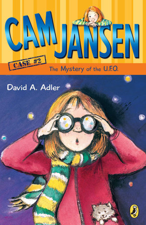 Cam Jansen and the Mystery of the U.F.O. #2 by David A. Adler