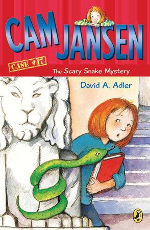 Cam Jansen: The Scary Snake Mystery #17 by David A. Adler